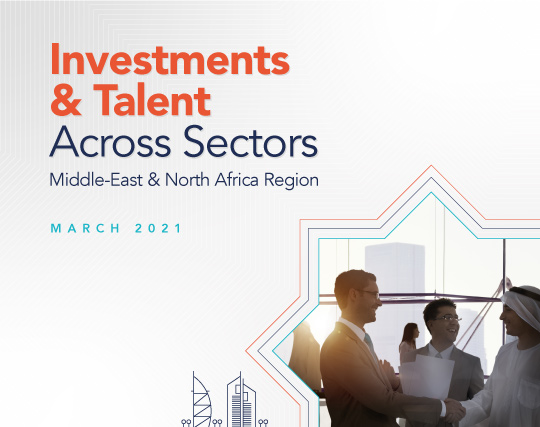 Investments & Talent Across Sectors - Middle-East & North Africa Region